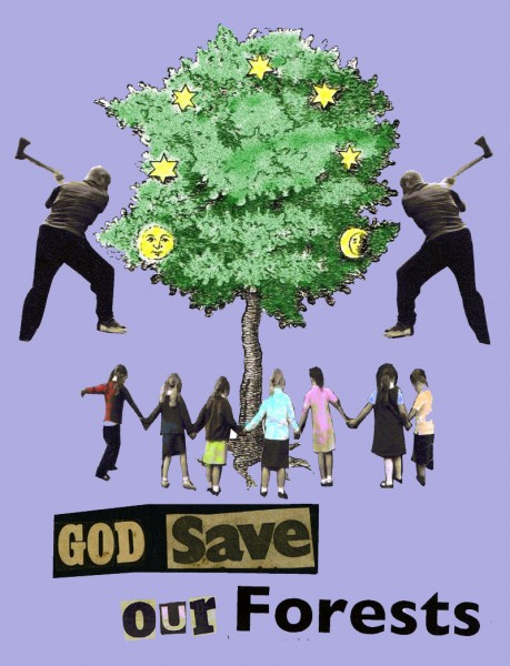 'God Save Our Forests' 2013